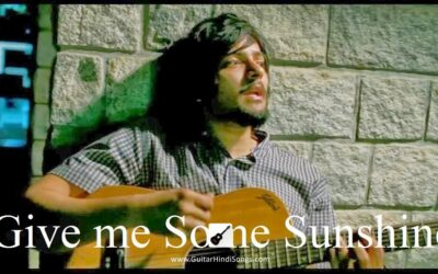 Give me Some Sunshine | Guitar | Tabs | 3 Idiots