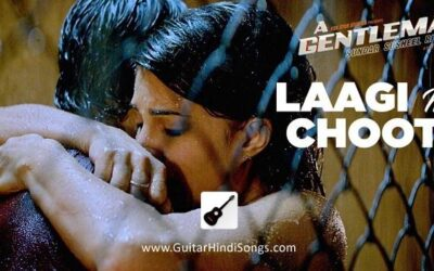 Laagi Na Choote Chords | A Gentleman | Guitar | Chords