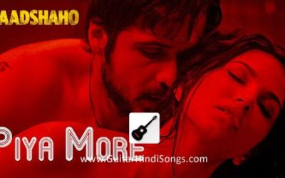Piya More | Guitar | Chords | Baadshaho