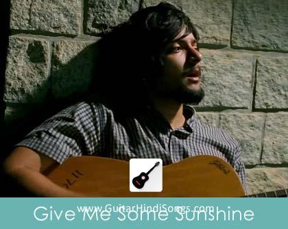 Give Me Some Sunshine 3 Idiots Guitar Chords Guitar Hindi Songs