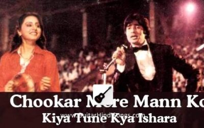 Chookar Mere Man Ko | Yaarana | Guitar | Chords