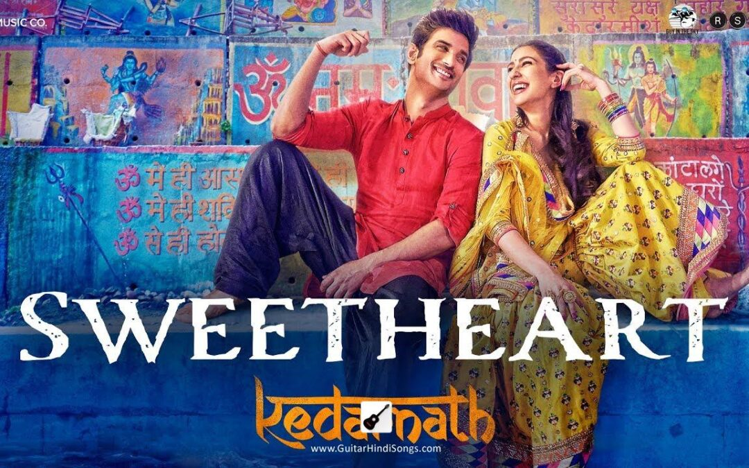 Sweetheart | Kedarnath | Guitar | Chords