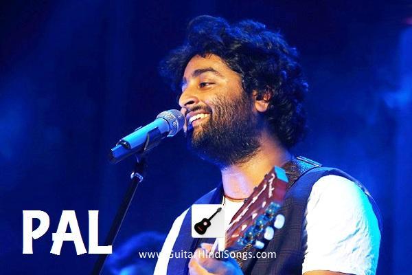 Pal Arijit Singh Guitar Tabs Guitar Hindi Songs Jo bheji thi duaa, samjhawan, dekho aloy alo akash, enna sona, parbona ami chaarte toke, हमारी अधूरी कहानी, raabta. pal arijit singh guitar tabs guitar hindi songs
